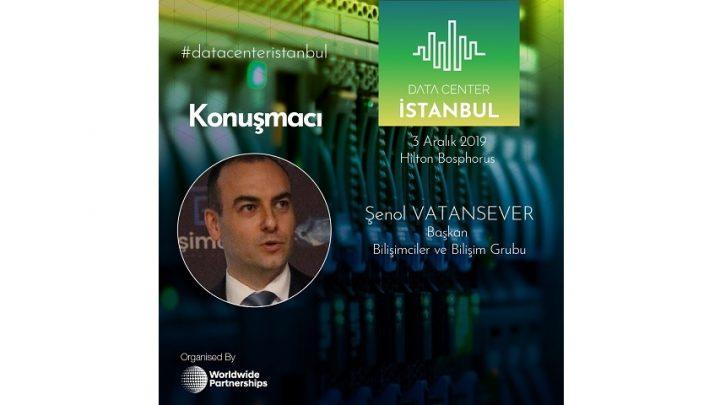 Data Center İstanbul Sektörün Yeni Buluşma Noktası Olacak